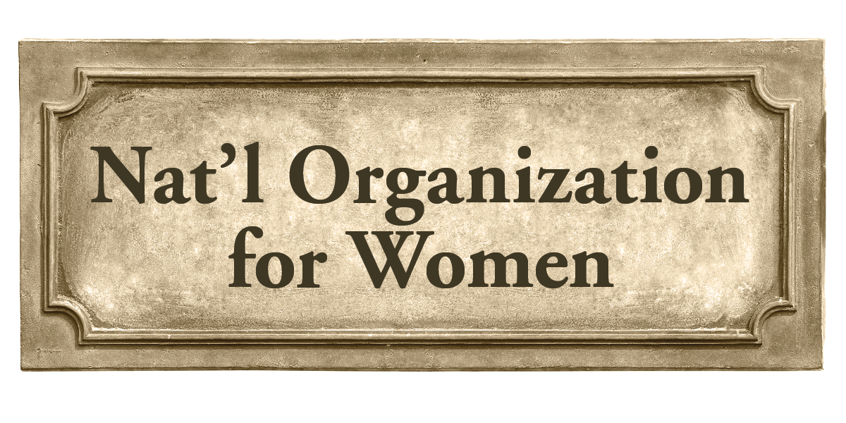 Nat'l Organization for Women Sign