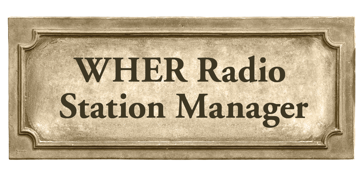 WHER Radio Station Manager sign