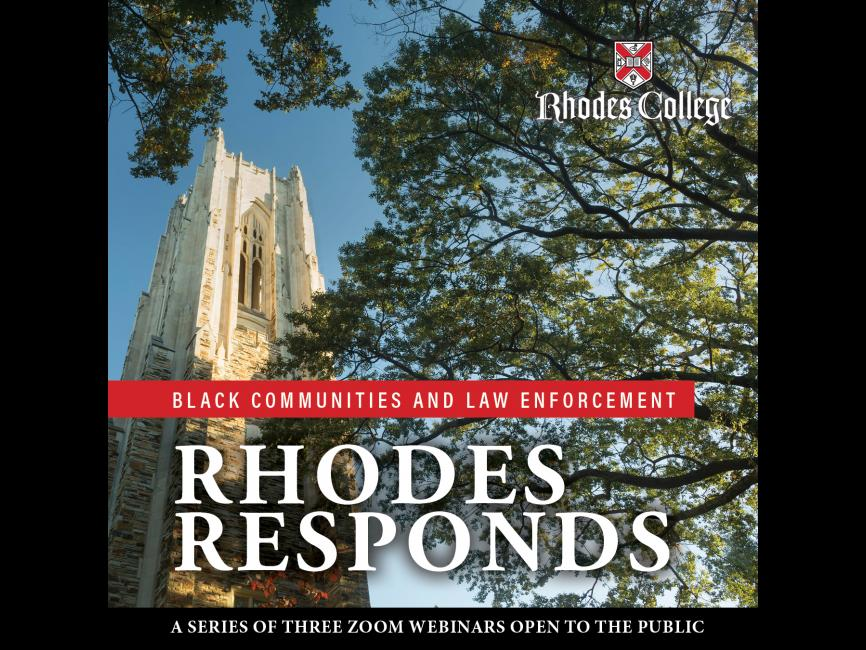 "graphic that says ""Rhodes Responds: Black Communities and Law Enforcement"" with image of tower and tree"